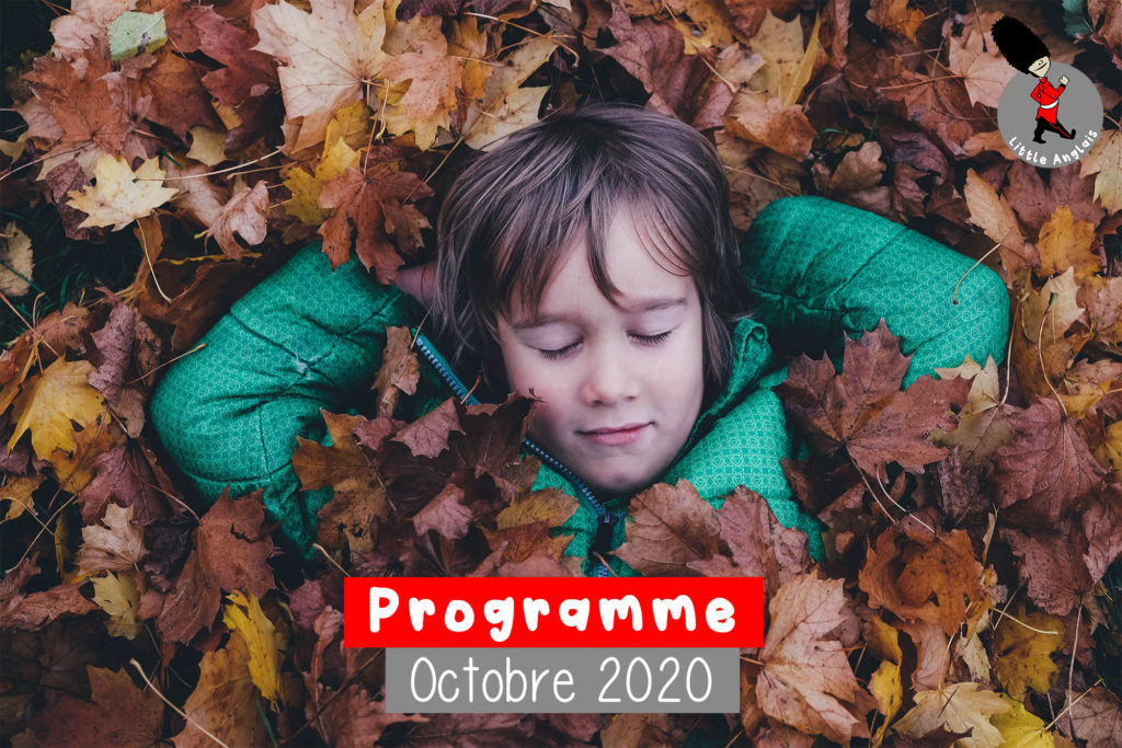 Programme des activites tout en anglais pour enfants Octobre 2020 Little Anglais Montpellier