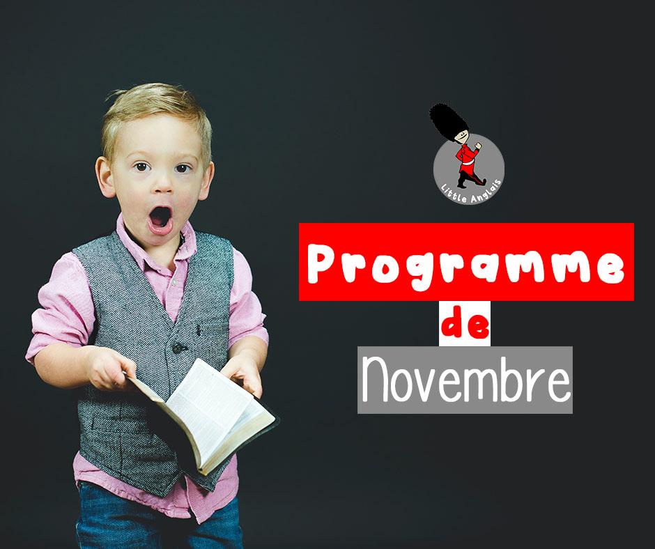 programme du mois de novembre 2020 pour les activités tout en anglais pour les enfants de Little Anglais Montpellier
