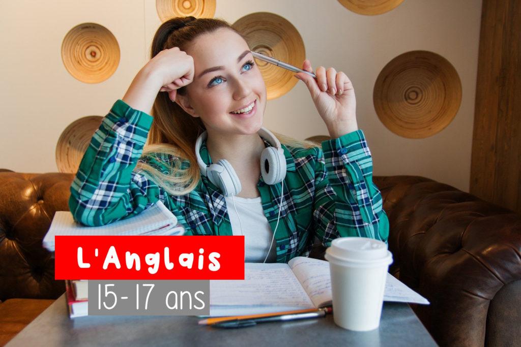 Cours Anglais pour les 15 - 17 as chez Little Anglais Montpellier