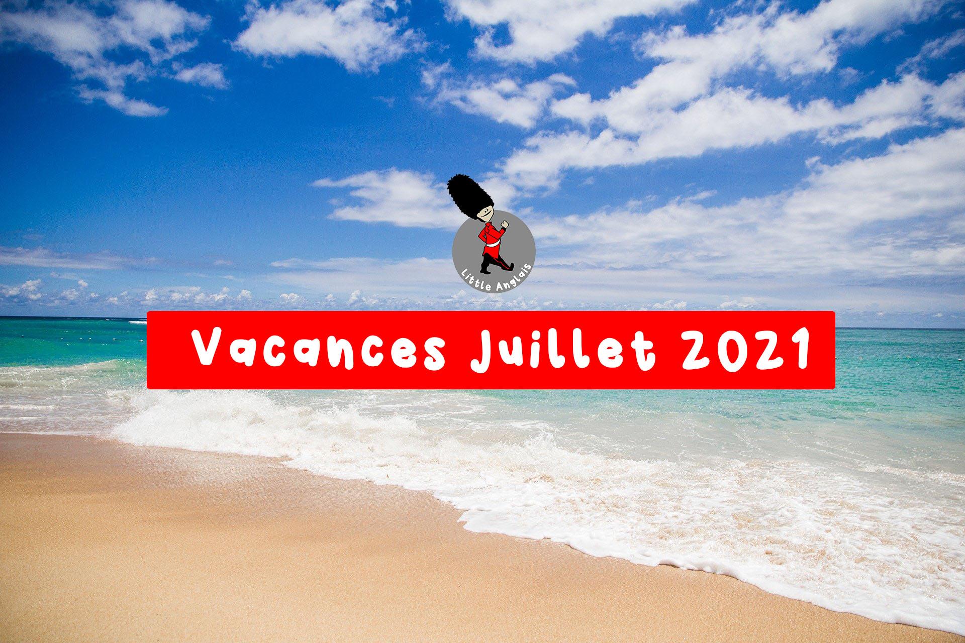 mise en avant programme vacances juillet 2021